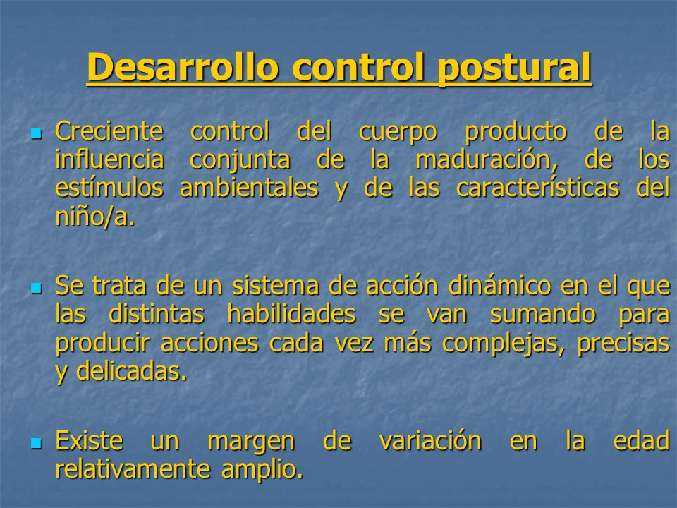 Desarrollo control postural