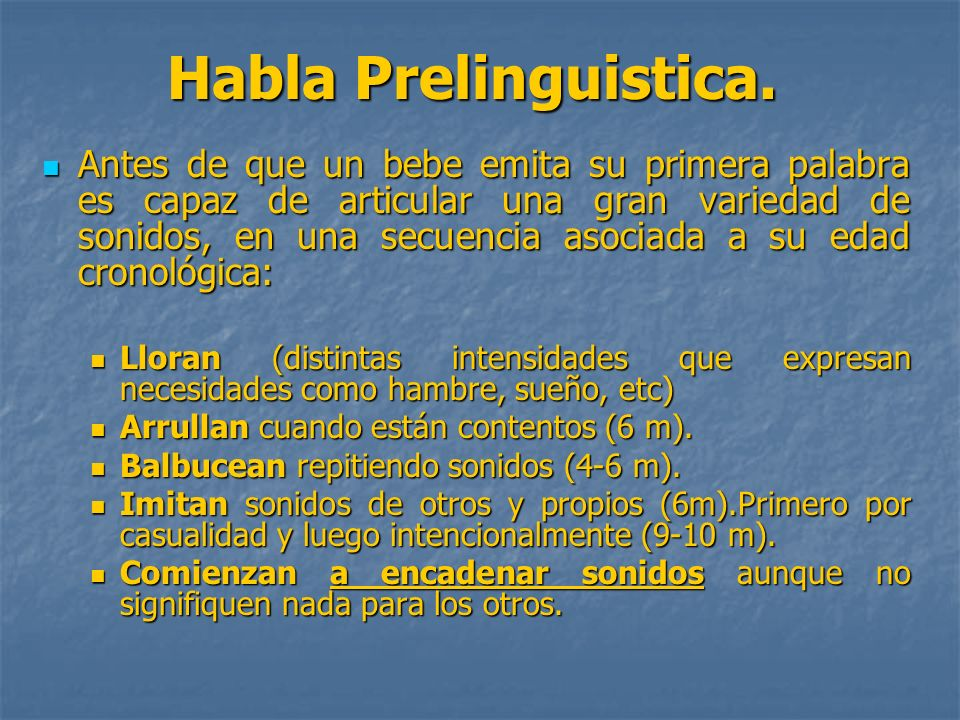 Habla Prelinguistica.