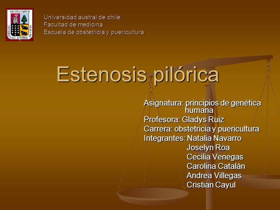 Estenosis pilórica Asignatura: principios de genética humana