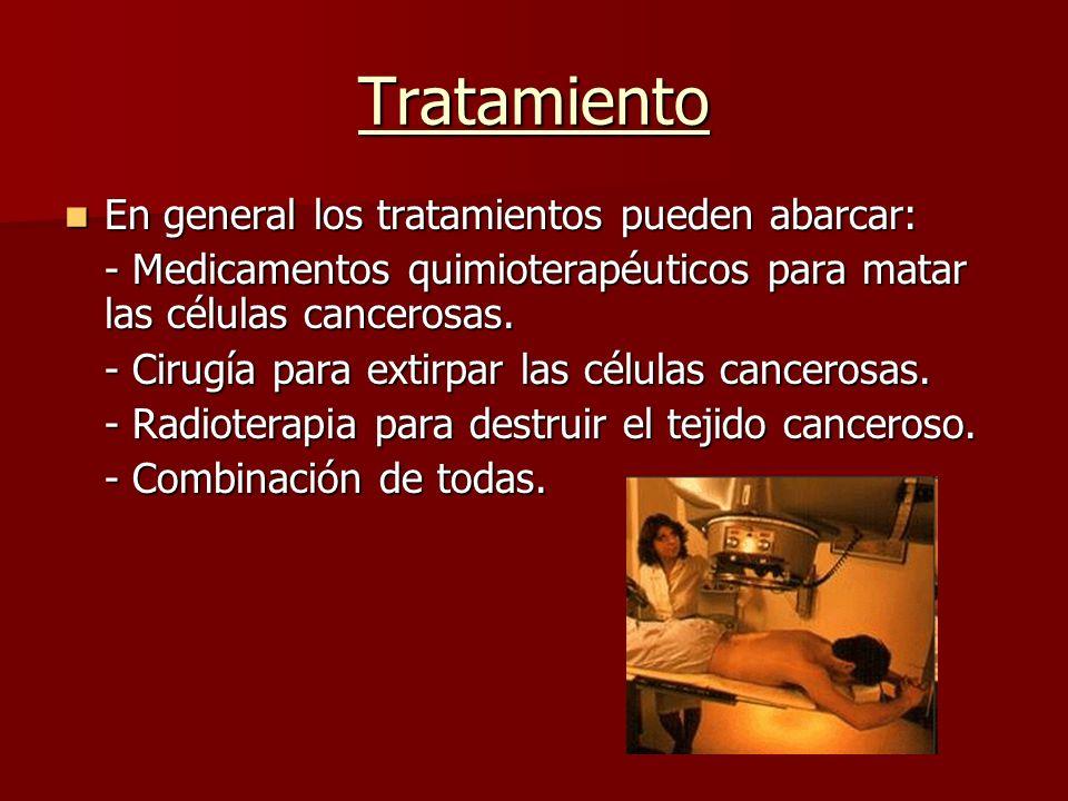 Tratamiento En general los tratamientos pueden abarcar: