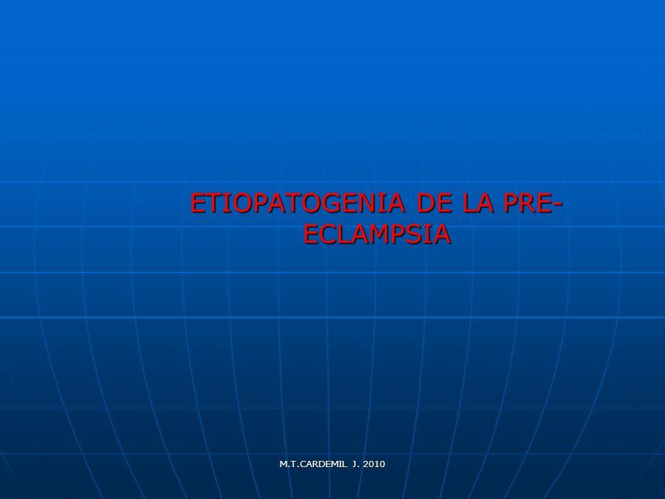 ETIOPATOGENIA DE LA PRE-ECLAMPSIA