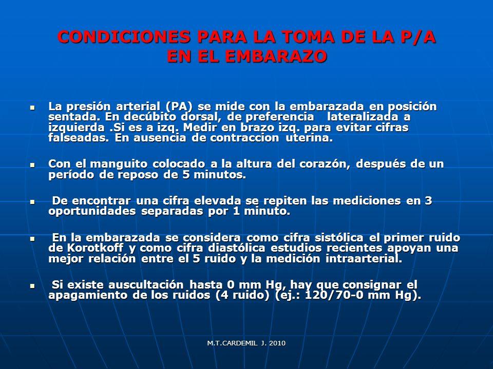 CONDICIONES PARA LA TOMA DE LA P/A EN EL EMBARAZO