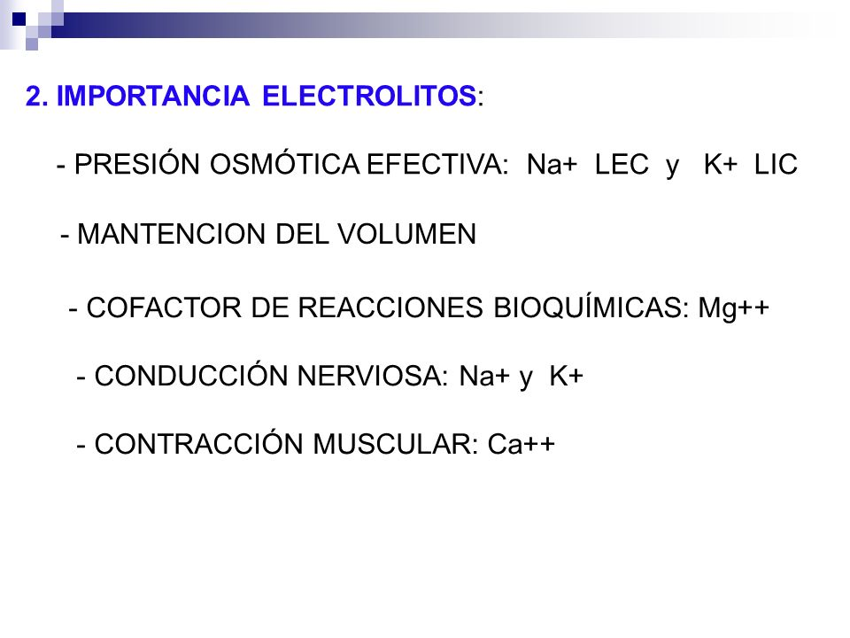 2. IMPORTANCIA ELECTROLITOS: