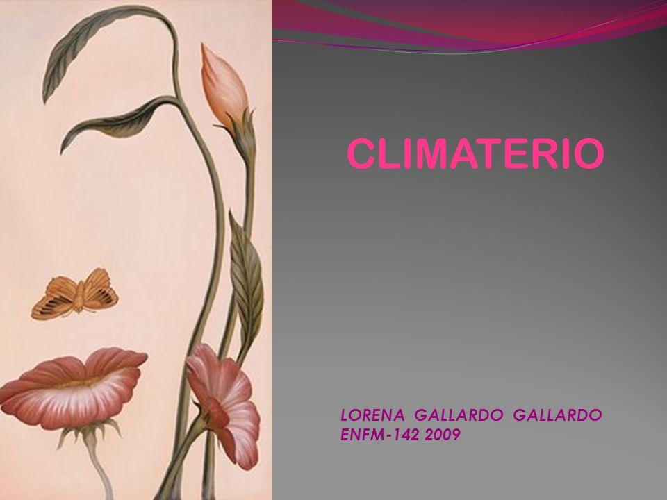 CLIMATERIO LORENA GALLARDO GALLARDO ENFM-142 2009
