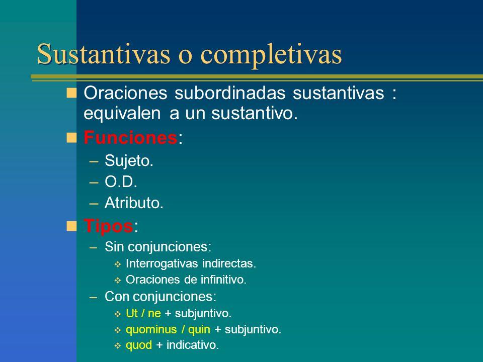 Sustantivas o completivas