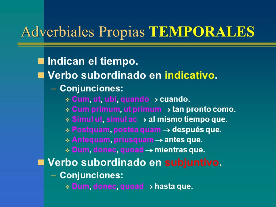 Adverbiales Propias TEMPORALES