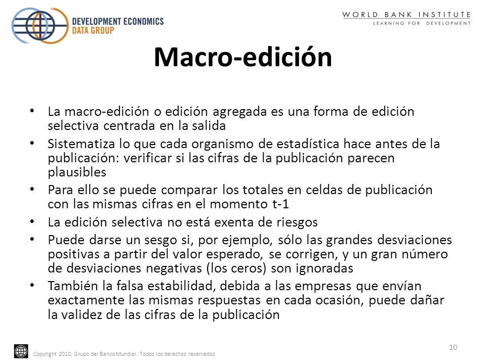 Macro-ediciónLa macro-edición o edición agregada es una forma de edición selectiva centrada en la salida.