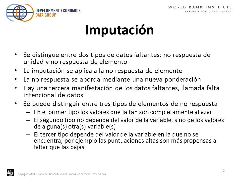 ImputaciónSe distingue entre dos tipos de datos faltantes: no respuesta de unidad y no respuesta de elemento.