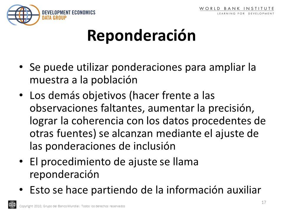 ReponderaciónSe puede utilizar ponderaciones para ampliar la muestra a la población.