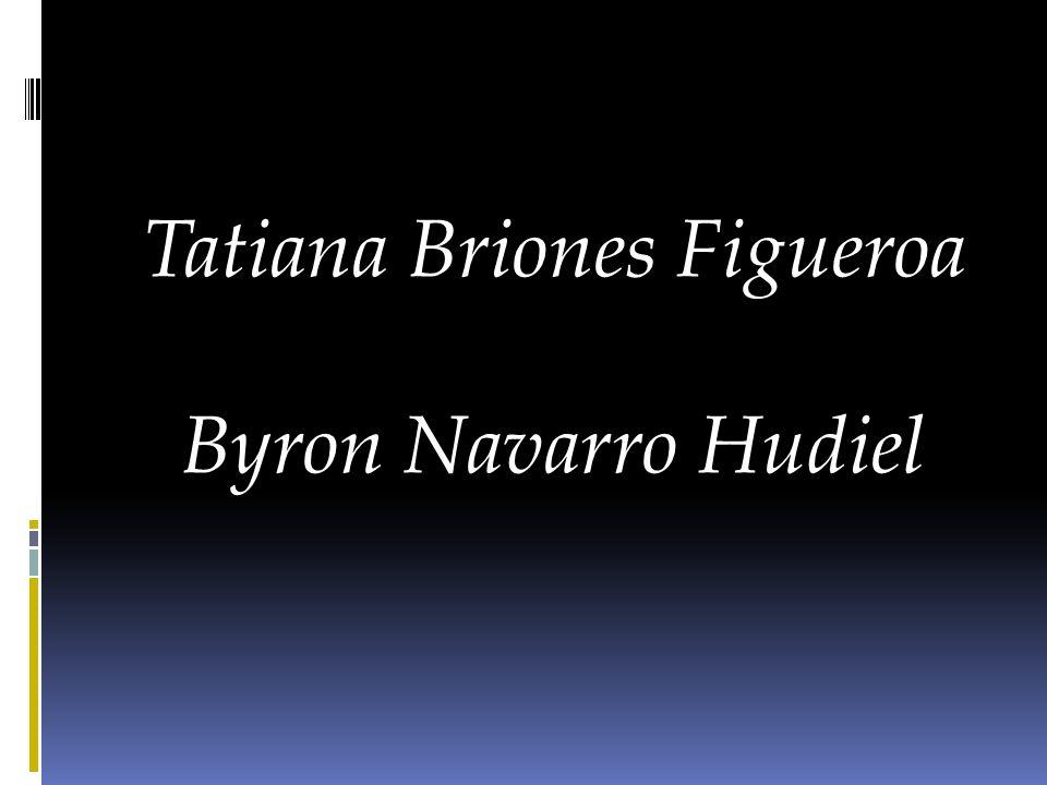 Tatiana Briones Figueroa Byron Navarro Hudiel