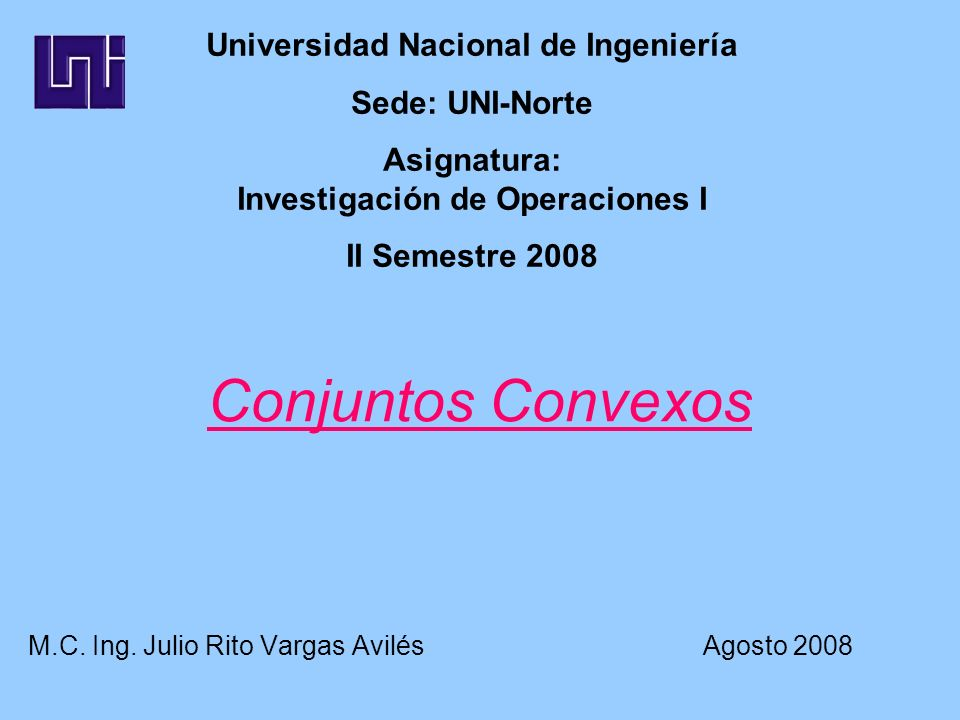 M.C. Ing. Julio Rito Vargas Avilés Agosto 2008