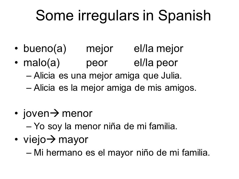 Some irregulars in Spanish