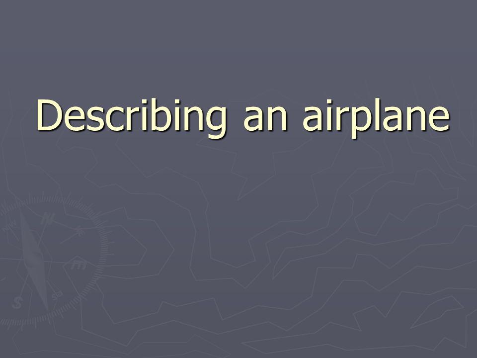 Describing an airplane