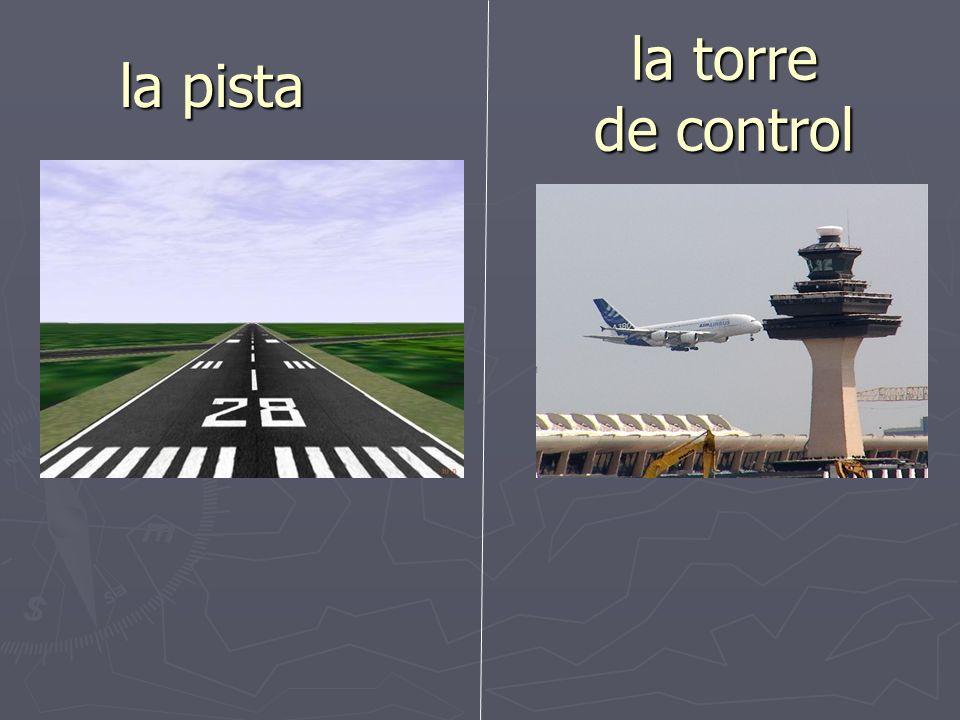 la pista la torre de control
