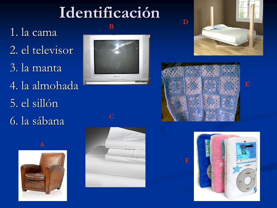 Identificación 1. la cama 2. el televisor 3. la manta 4. la almohada