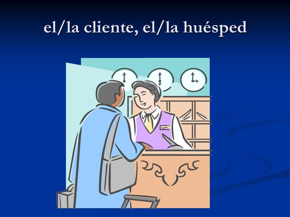 el/la cliente, el/la huésped