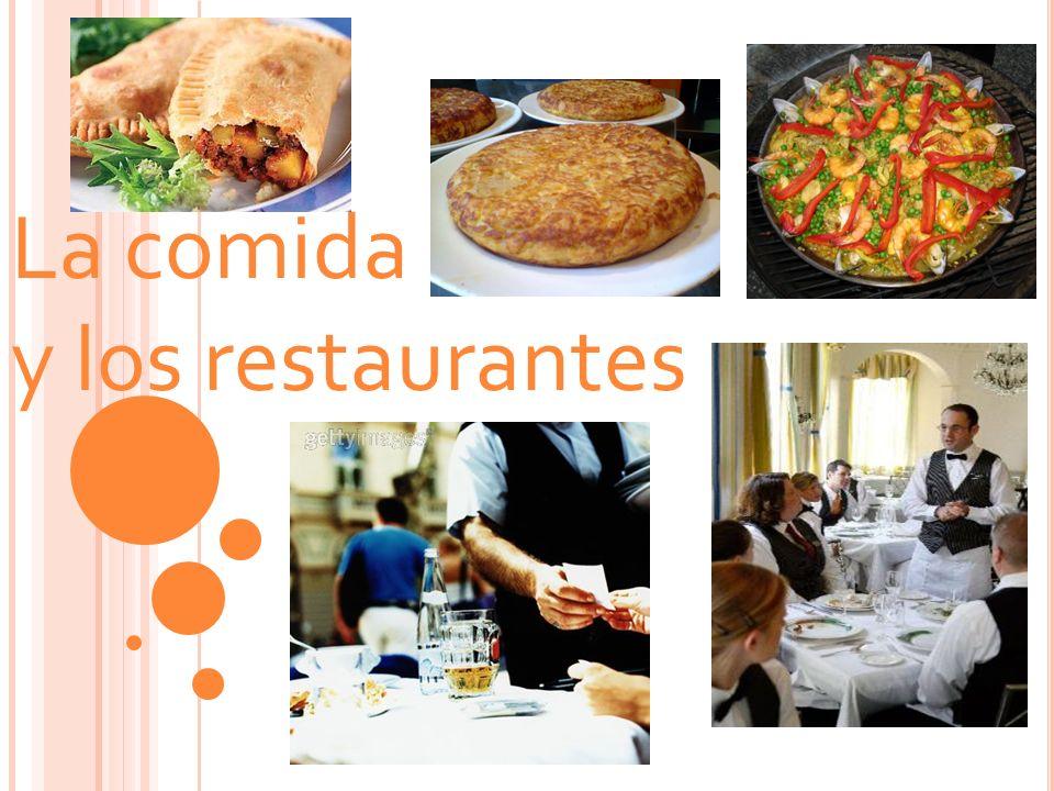 La comida y los restaurantes