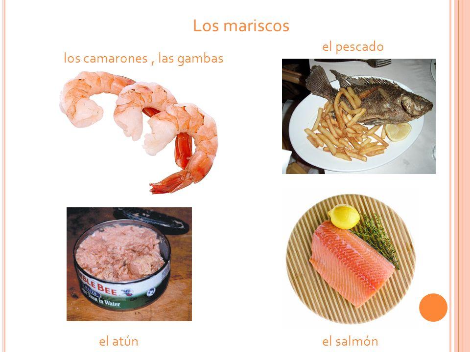 Los mariscos el pescado los camarones , las gambas el atún el salmón