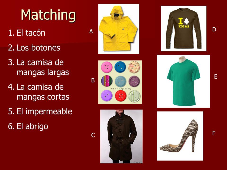 Matching El tacón Los botones La camisa de mangas largas
