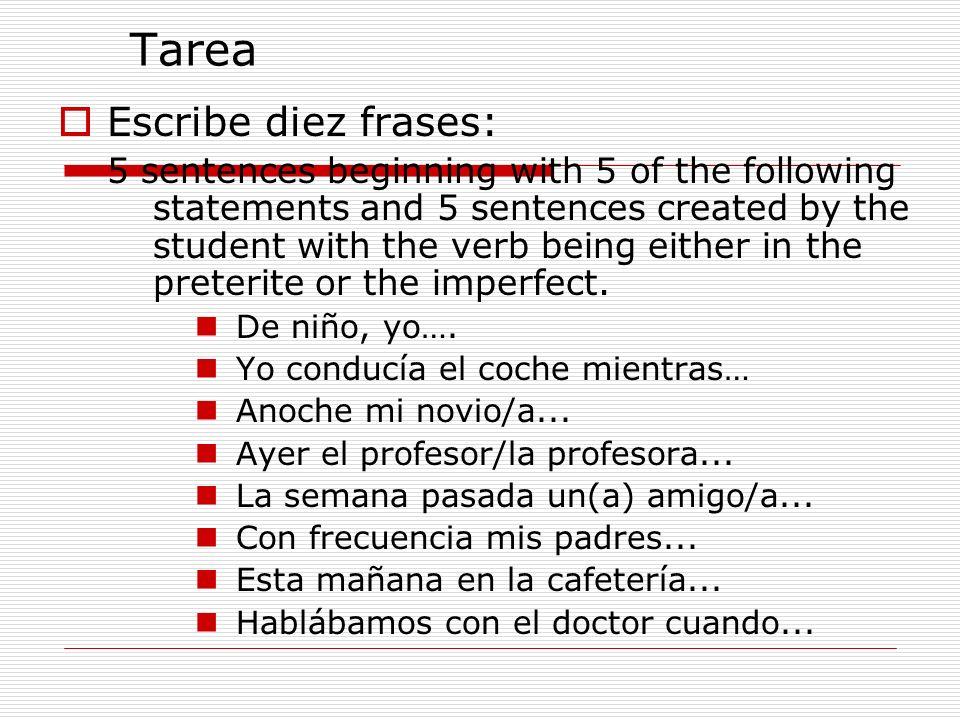 Tarea Escribe diez frases: