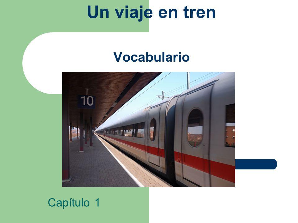 Un viaje en tren Vocabulario