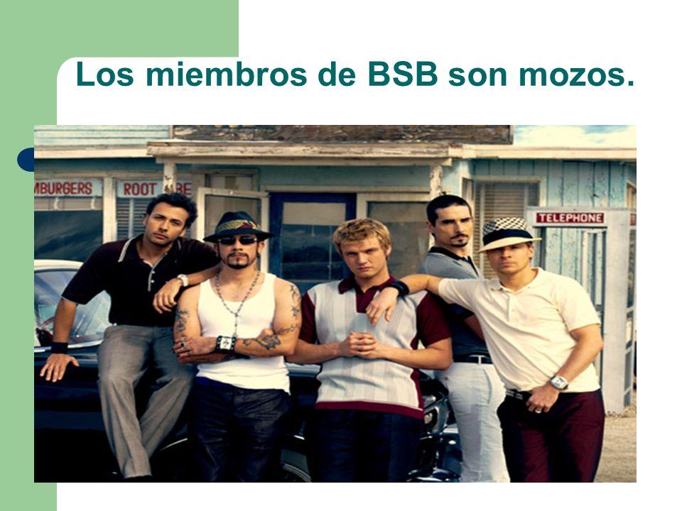 Los miembros de BSB son mozos.