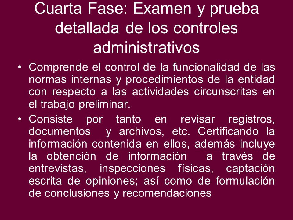 Cuarta Fase: Examen y prueba detallada de los controles administrativos
