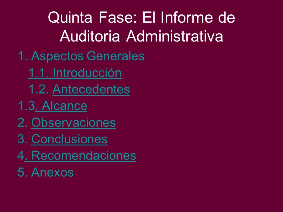 Quinta Fase: El Informe de Auditoria Administrativa