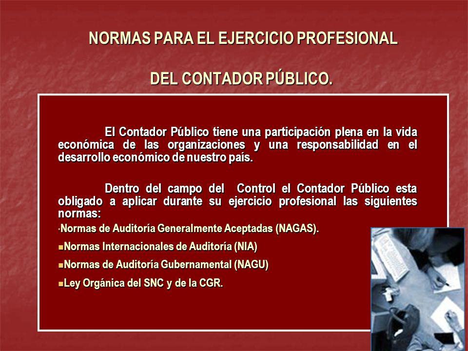 NORMAS PARA EL EJERCICIO PROFESIONAL DEL CONTADOR PÚBLICO.