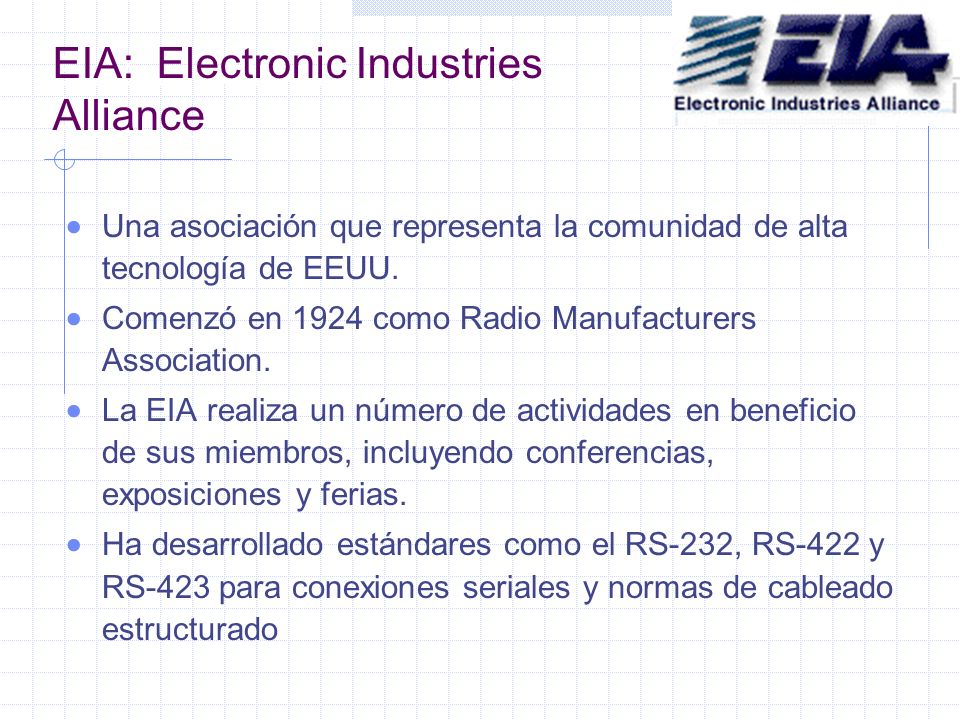 EIA: Electronic Industries Alliance