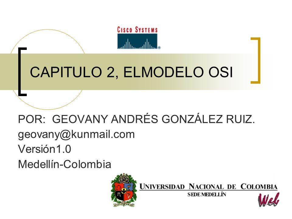 CAPITULO 2, ELMODELO OSI POR: GEOVANY ANDRÉS GONZÁLEZ RUIZ.