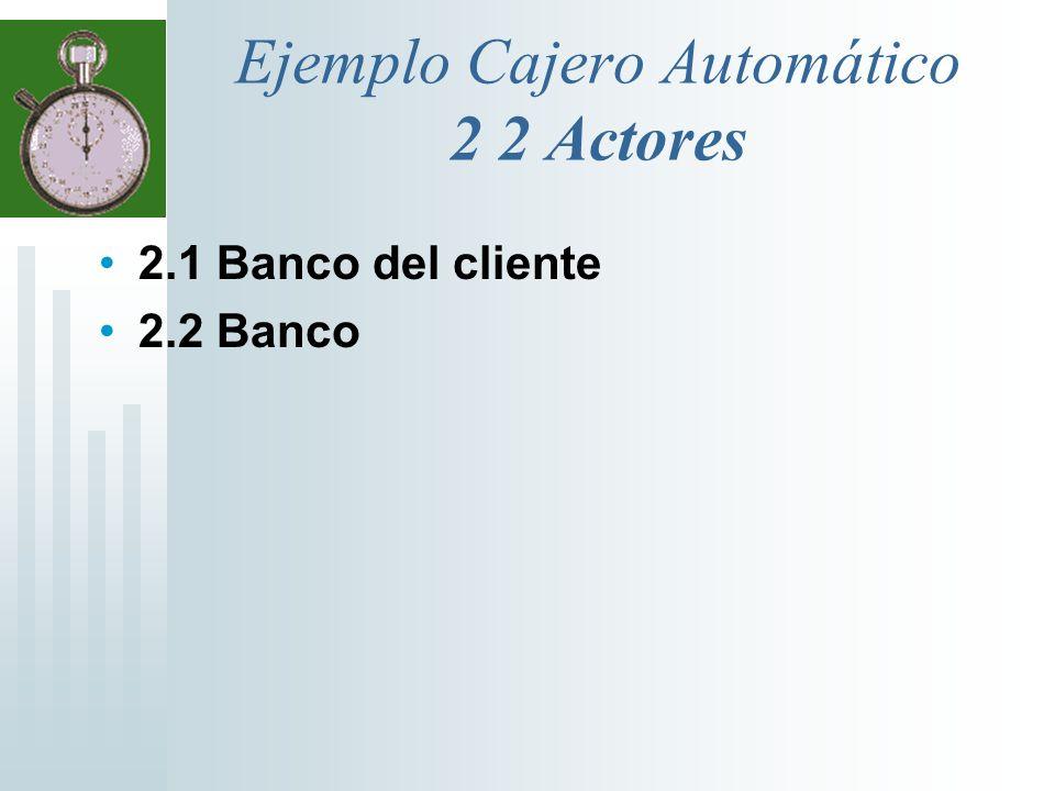 Ejemplo Cajero Automático 2 2 Actores