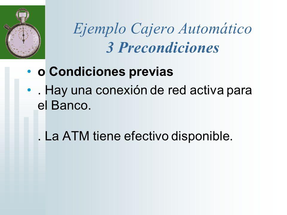Ejemplo Cajero Automático 3 Precondiciones