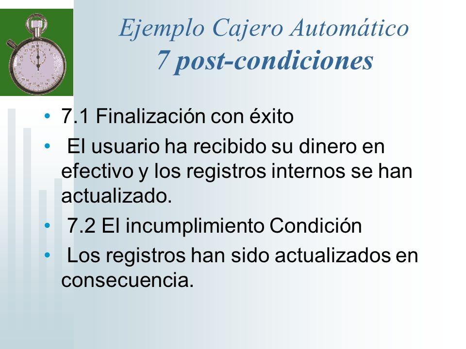 Ejemplo Cajero Automático 7 post-condiciones