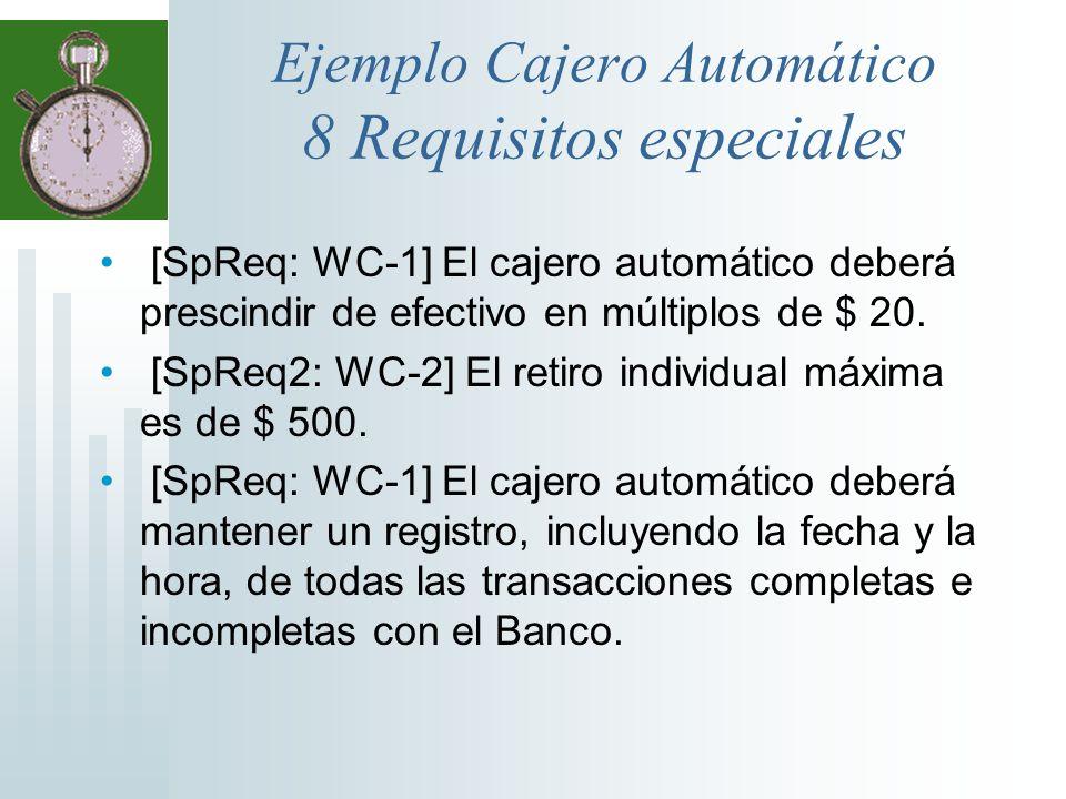 Ejemplo Cajero Automático 8 Requisitos especiales