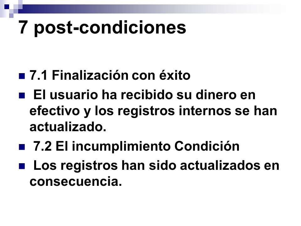 7 post-condiciones 7.1 Finalización con éxito