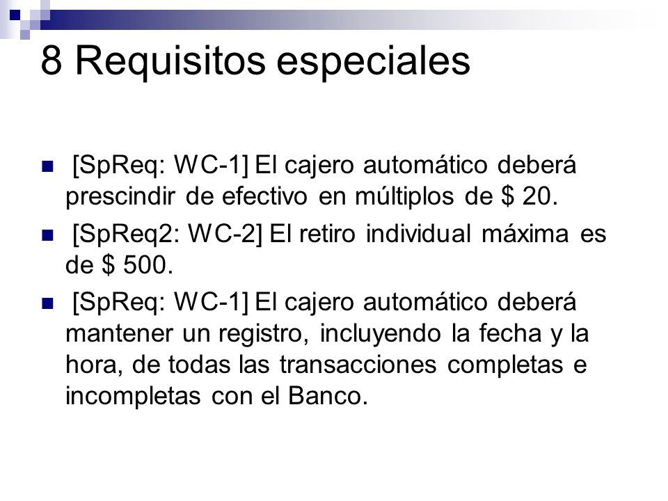 8 Requisitos especiales