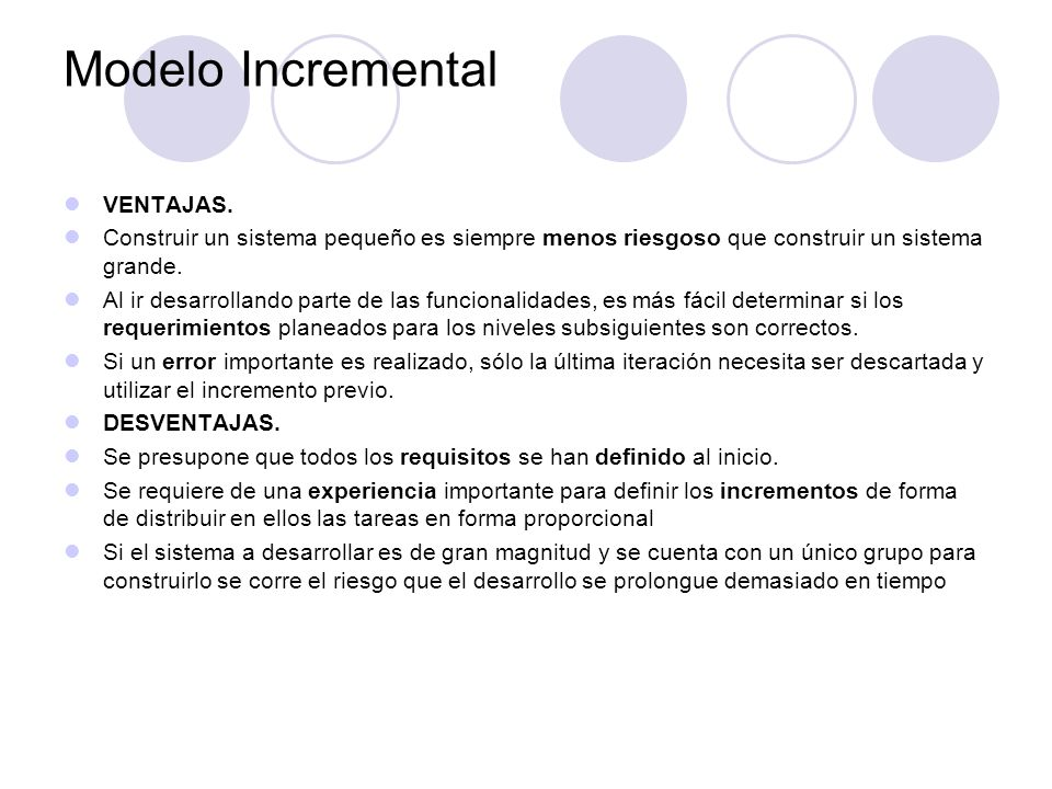 Modelo Incremental VENTAJAS.