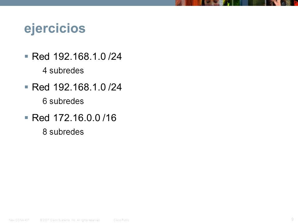 ejercicios Red 192.168.1.0 /24 Red 172.16.0.0 /16 4 subredes