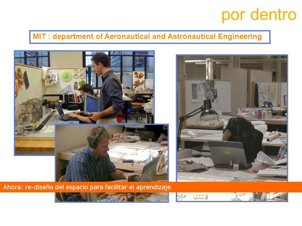 por dentroMIT : department of Aeronautical and Astronautical Engineering. Ahora: re-diseño del espacio para facilitar el aprendizaje.