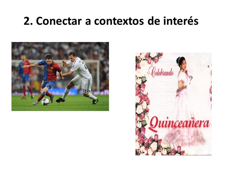 2. Conectar a contextos de interés