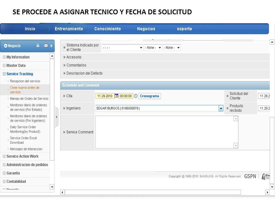 SE PROCEDE A ASIGNAR TECNICO Y FECHA DE SOLICITUD