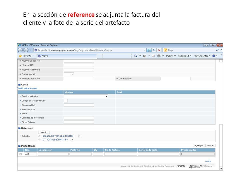 En la sección de reference se adjunta la factura del cliente y la foto de la serie del artefacto