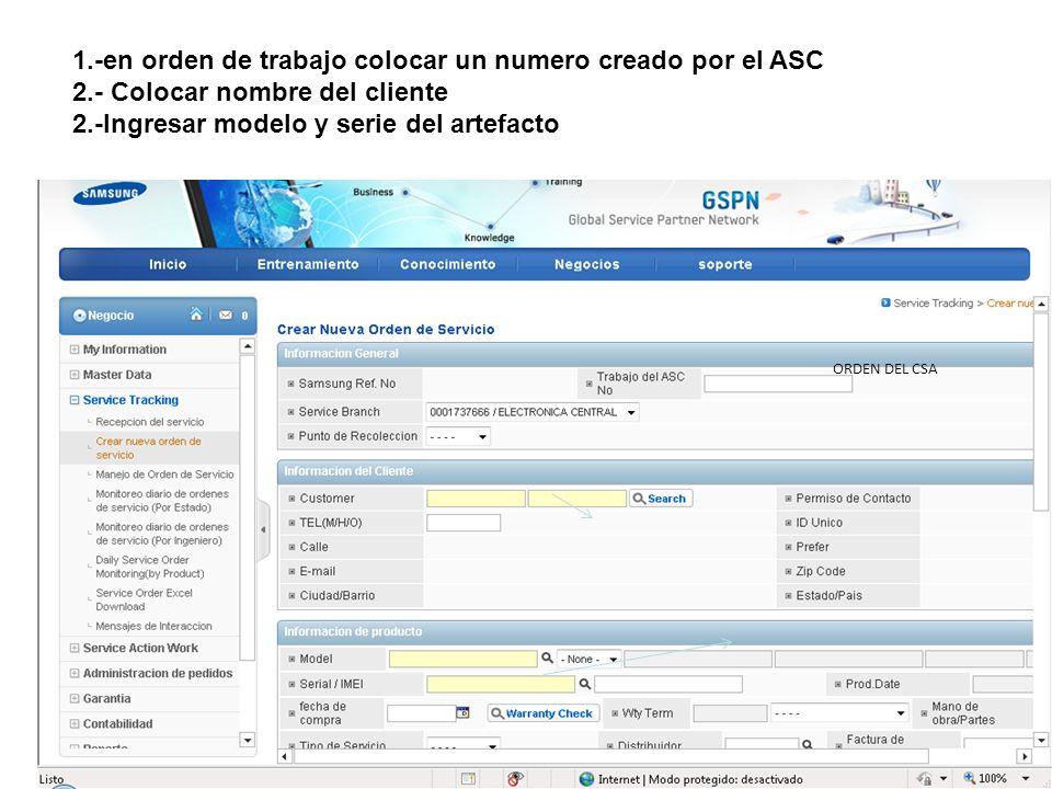 1.-en orden de trabajo colocar un numero creado por el ASC