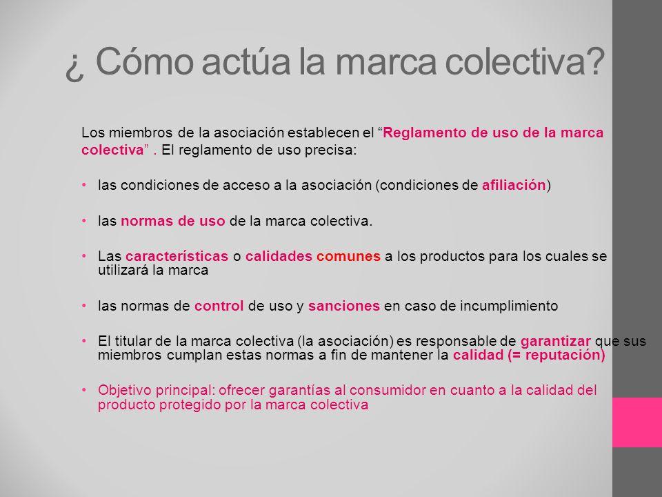¿ Cómo actúa la marca colectiva
