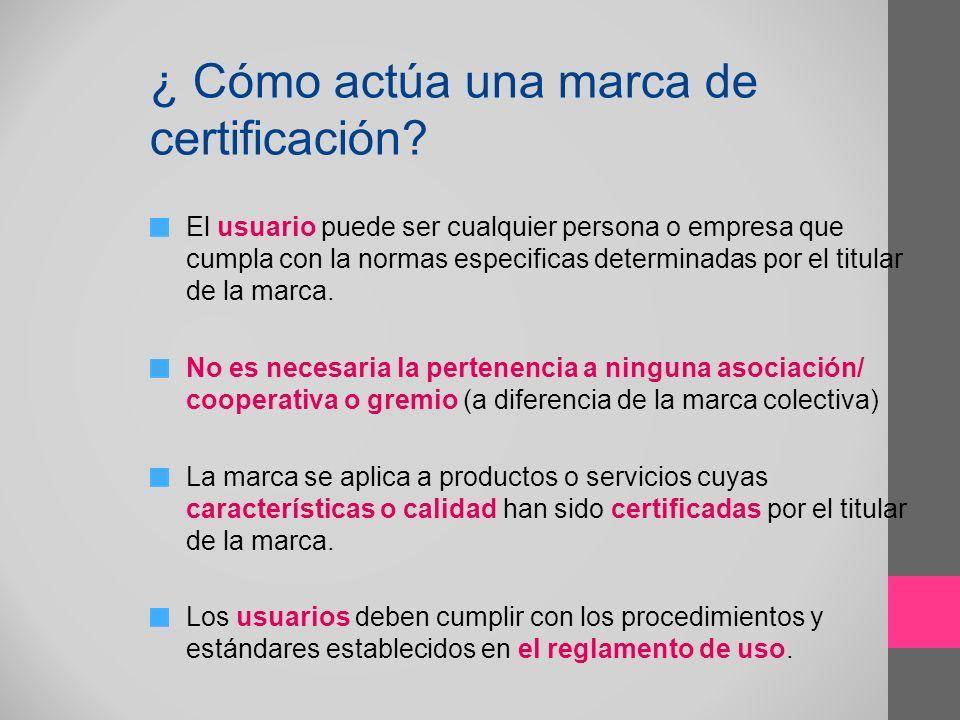 ¿ Cómo actúa una marca de certificación
