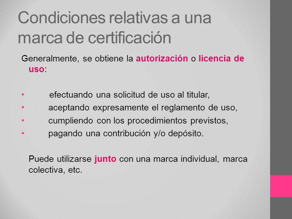 Condiciones relativas a una marca de certificación