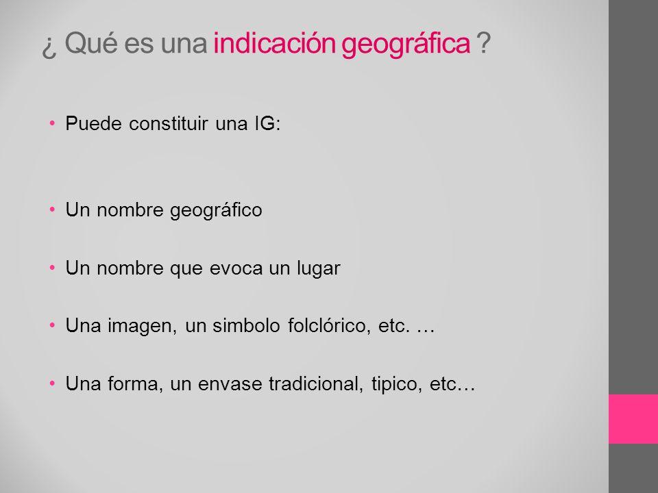 ¿ Qué es una indicación geográfica