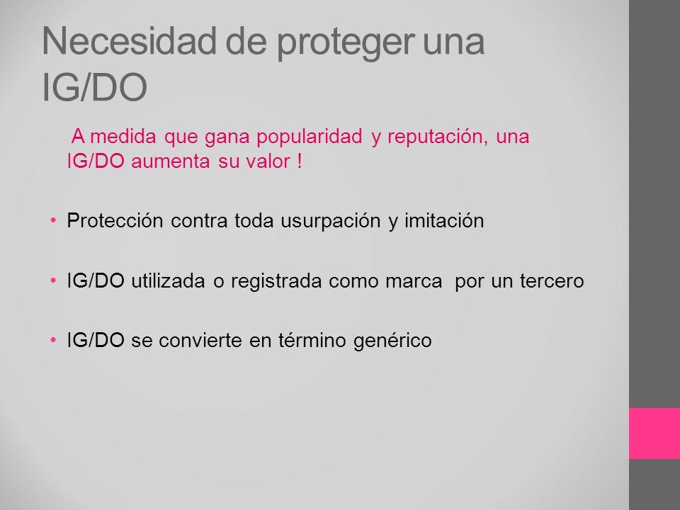 Necesidad de proteger una IG/DO