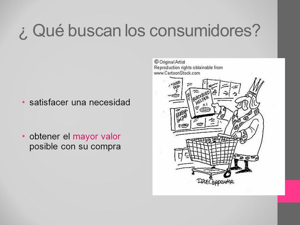 ¿ Qué buscan los consumidores
